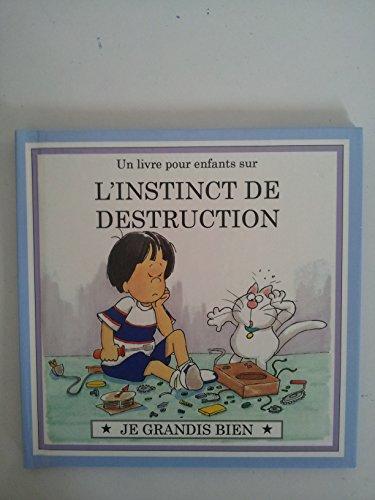 Un Livre Pour Enfants Sur L'instinct De: Joy Berry
