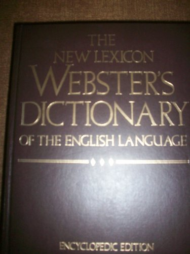 9780717245352: The New Lexicon Webster's Dictionary of the English Language: Encyclopedia Edition