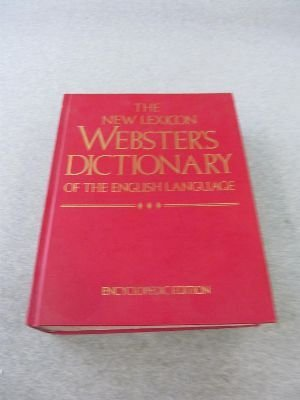 The New Lexicon Webster's Dictionary of the English Language: Websters