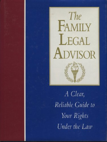 The Family Legal Advisor: A Clear, Reliable