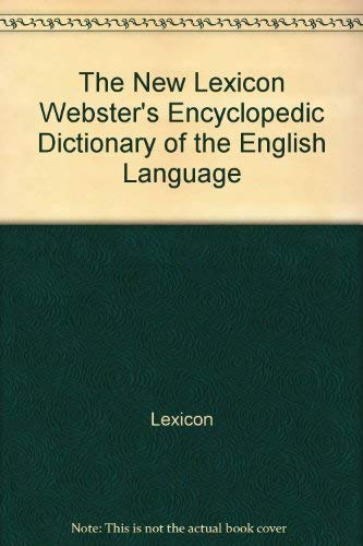 9780717246250: The New Lexicon Webster's Dictionary of the English Language: Encyclopedia Edition