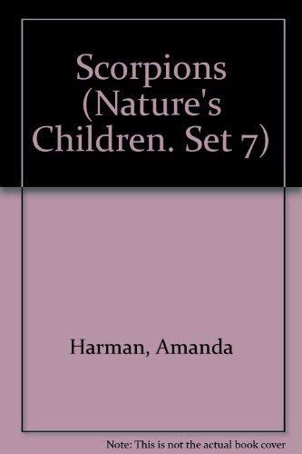 9780717255474: Scorpions (Nature's Children. Set 7)