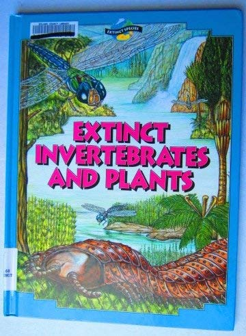 Extinct Species, Vol. 8: Extinct Invertibrates and Plants: Tamara Green