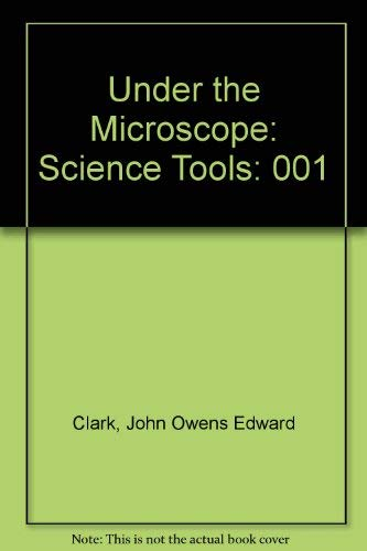 9780717256297: Under the Microscope: Science Tools: 001