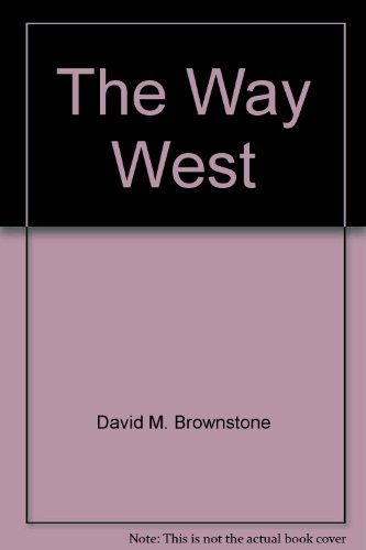 9780717256488: The Way West (Young Nation: America 1787-1861)