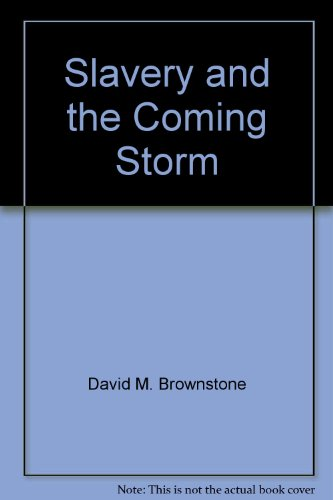 9780717256501: Slavery and the Coming Storm (Young Nation: America 1787-1861)