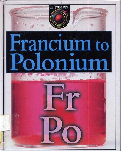 9780717256778: Francium to Polonium Fr - PO (Elements)