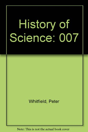 History of Science (0717257096) by Whitfield, Peter