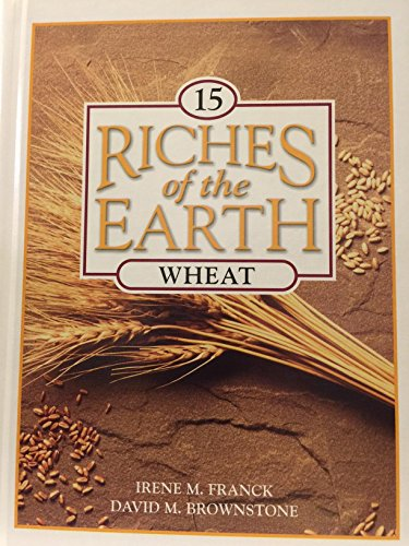 9780717257270: Wheat (Riches of the Earth)