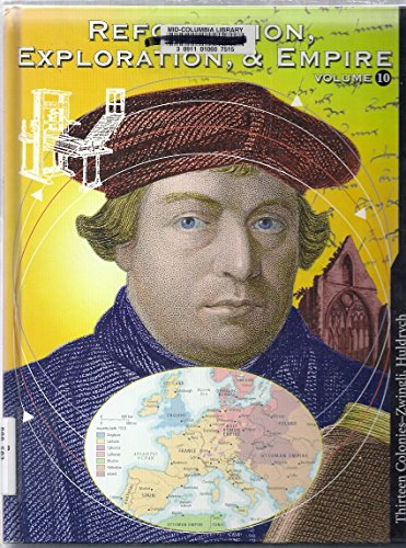 9780717260812: Reformation, Exploration, and Empire, Vol. 10: Thirteen Colonies--Zwingli, Huldrych