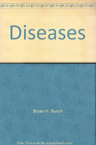 Diseases: Bunch, Bryan H.
