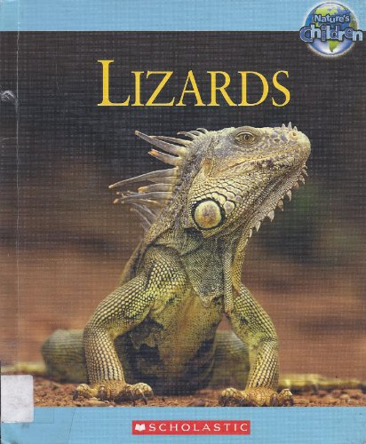 Lizards (Nature's Childen) (0717262383) by Amy-Jane Beer