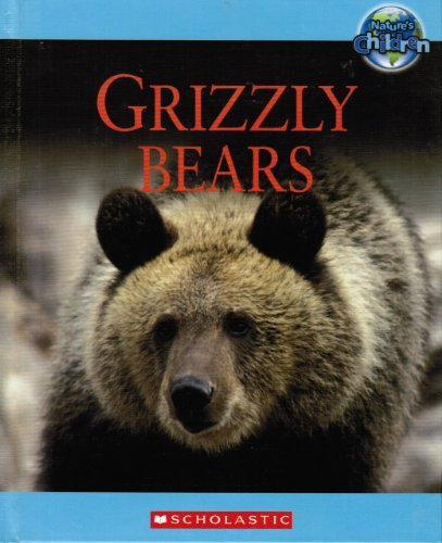 9780717262557: Grizzly Bears (Nature's Children)