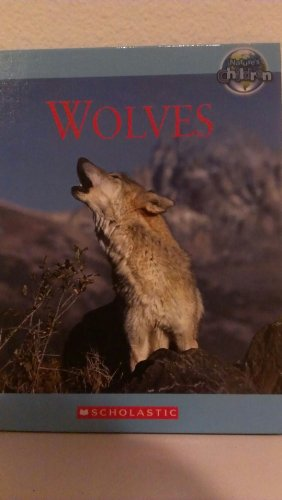 9780717262663: WOLVES. (A SINGLE BOOK FROM THE 'NATURE'S CHILDERN' SERIES.)