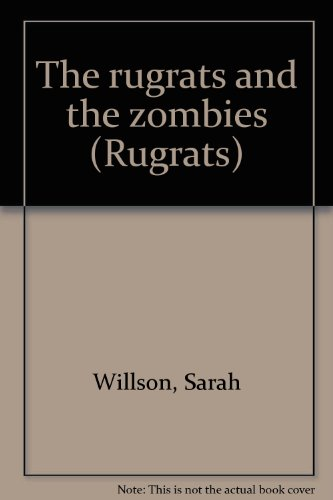 9780717264087: The rugrats and the zombies