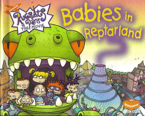 9780717264865: Babies In Reptarland (Rugrats In Paris: The Movie)