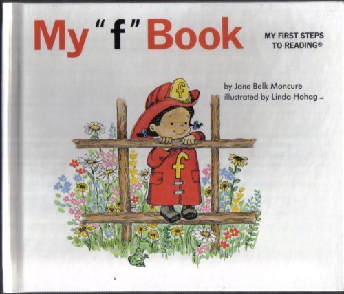 """My """"f"""" book (My first steps to: Jane Belk Moncure"""