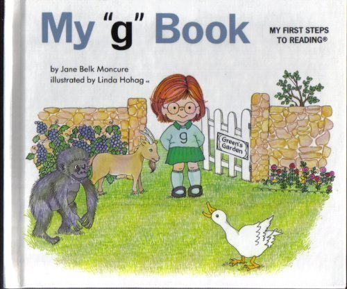 "My ""G"" Book (My First Steps to: Jane Belk Moncure"