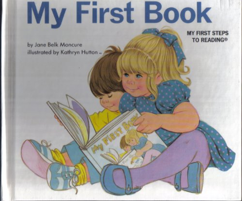 9780717265497: MY FIRST BOOK, (ABC MY FIRST STEPS TO READING) [Hardcover]