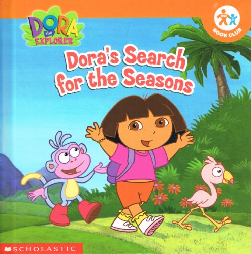 9780717266180: Dora's Search for the Seasons (Dora the Explorer)