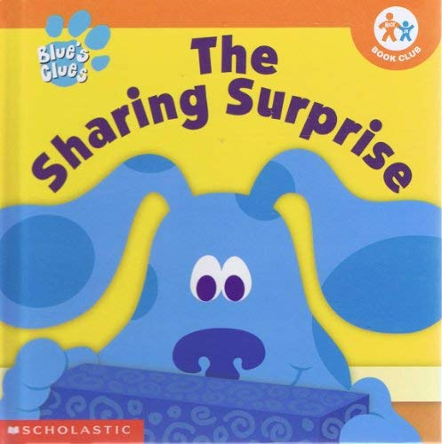 9780717266296: The Sharing Surprise (Blue's Clues)