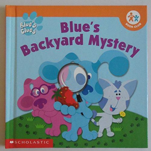 9780717266319: Blue's Clues: Blue's Backyard Mystery (Nick Jr Book Club)