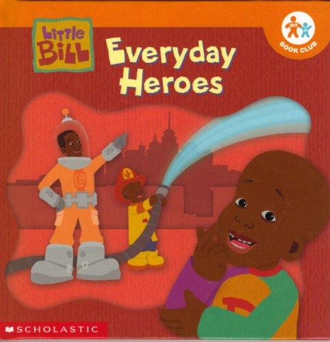 9780717266340: Everyday Heroes (Little Bill)