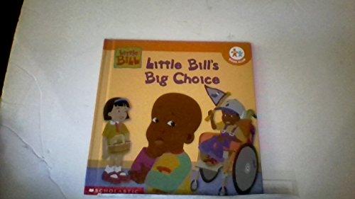 9780717266364: Little Bill's Big Choice