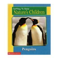 9780717266876: Penguins & Elephants (Getting to Know Nature's Children)