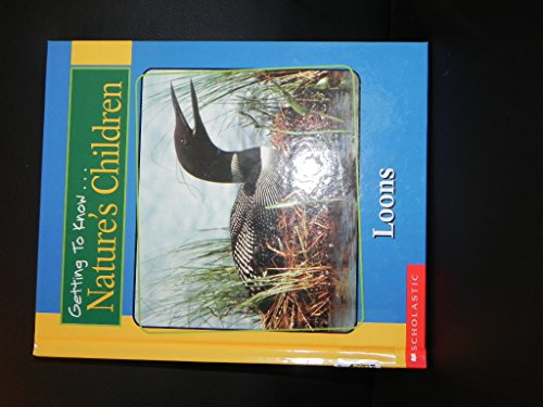 9780717267170: Getting to Know Nature's Children: Loons / Black Bears