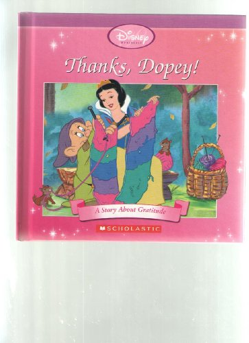 Thanks Dopey: A Story About Gratitude: Anon