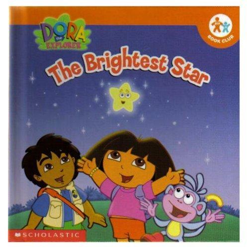 9780717268856: The Brightest Star (Dora the Explorer)