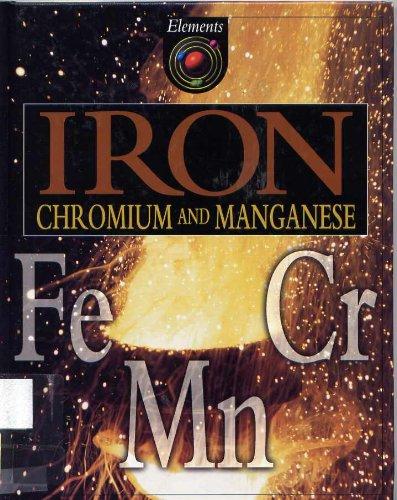 Iron, chromium and manganese (Elements): Brian Knapp