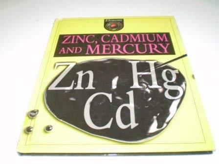 9780717275786: Zinc, cadmium and mercury (Elements)