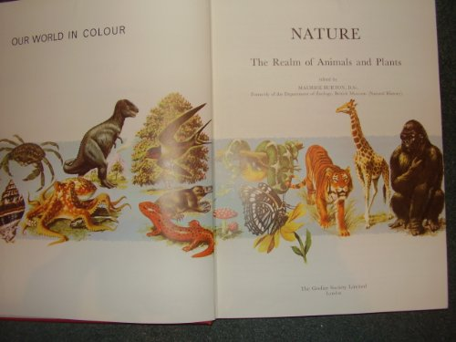 9780717277179: Nature: the realm of animals and plants (Our world in colour)