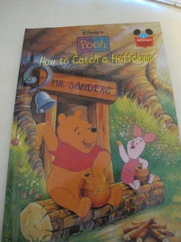 9780717278299: How to Catch a Heffalump (Disney Wonderful World of Reading)