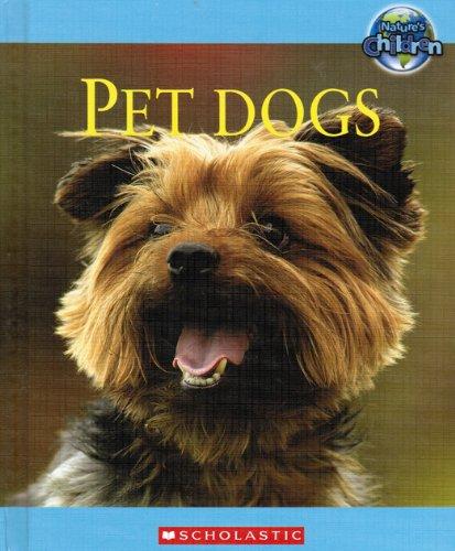 9780717280483: Pet Dogs (Nature's Children)