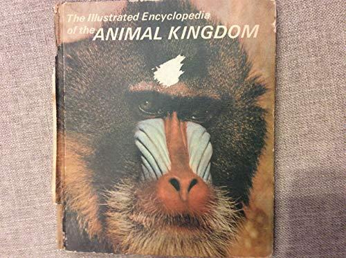The Illustrated Encyclopedia of the Animal Kingdom Volume 20: Editors of Danbury Press