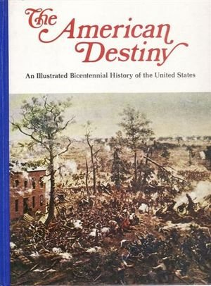 9780717281138: The American Destiny - Volume 7 - the War Within - an Illustrated Bicentennial History of the United States