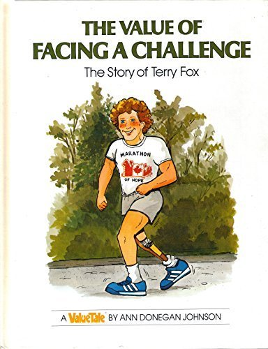 9780717281343: Value of Facing a Challenge: The Story of Terry Fox (Valuetales.)