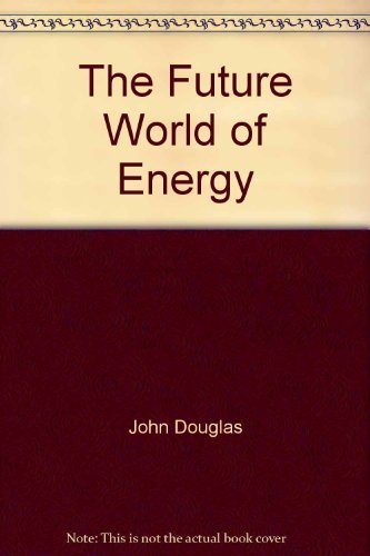 9780717281404: The Future World of Energy
