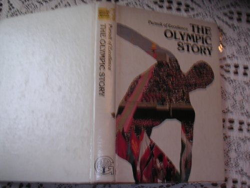 9780717281534: The Olympic Story (Pursuit of Excellence)