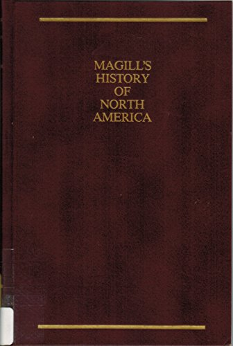 Magill's History of North America [Revised Edition, 12 Volumes, Complete]: Magill, Frank M. (...