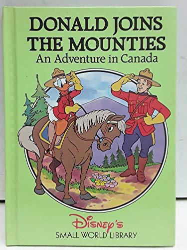 Donald Joins the Mounties: Walt Disney