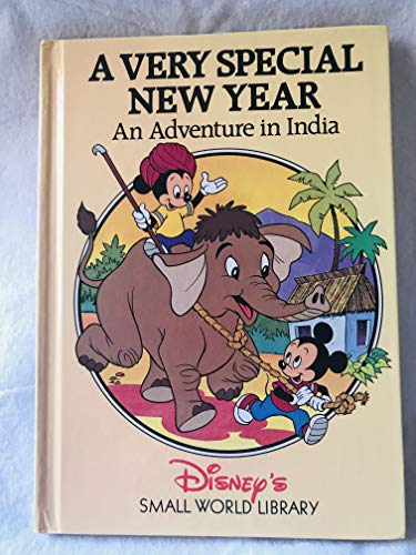 A Very Special New Year: An Adventure in India (Disney's Small World Library): Disney, Walt; ...
