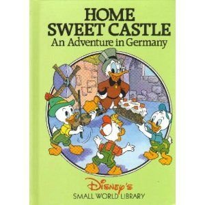 9780717282302: Home Sweet Castle: An Adventure in Germany (Disney's Small World Library)