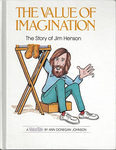 9780717282531: The Value of Imagination: The Story of Jim Henson (A Value Tale)