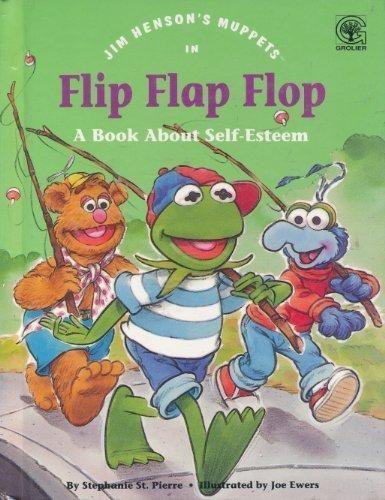 9780717282708: Jim Henson's Muppets in Flip, Flap, Flop: A Book About Self-Esteem
