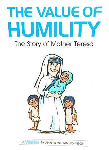 9780717283163: The value of humility: The story of Mother Teresa (ValueTales series)