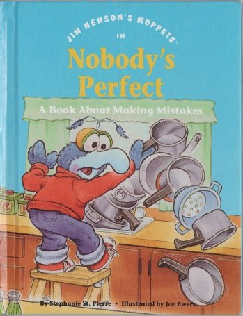 9780717283293: Jim Henson's muppets in Nobody's perfect: A book about making mistakes